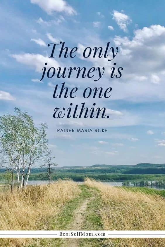 "Inspirational Quotes for Becoming Your Best Self: The only journey is the one within.""- Rainer Maria Rilke"