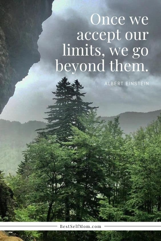 "Inspirational Quotes for Becoming Your Best Self: ""Once we accept our limits, we go beyond them."" - Albert Einstein"